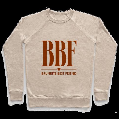 Brunette Best Friend (BBF) Pullover