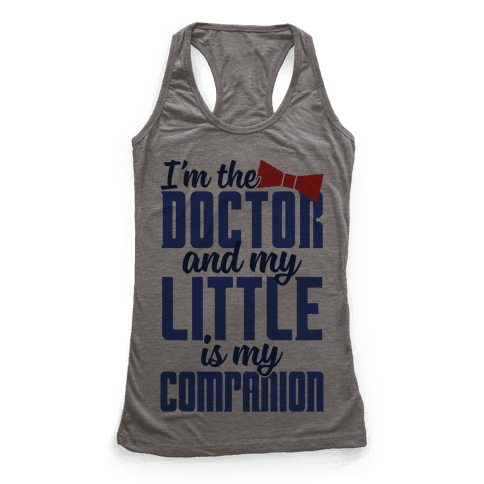 I'm The Doctor And My Little Is My Companion