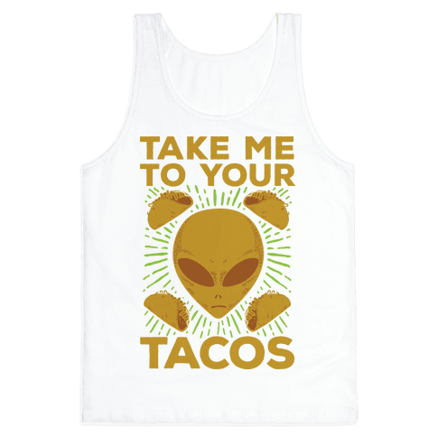 Take Me to Your Tacos Tank Top