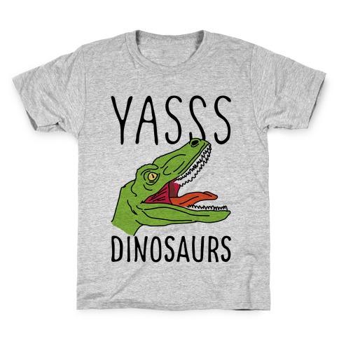 Yasss Dinosaurs Kids T-Shirt