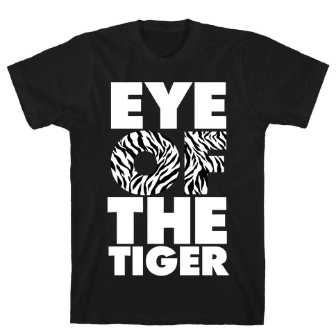 Eye Of The Tiger Mens/Unisex T-Shirt