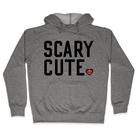 Scary Cute Hooded Sweatshirt
