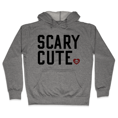 Scary Cute Hooded Sweatshirt