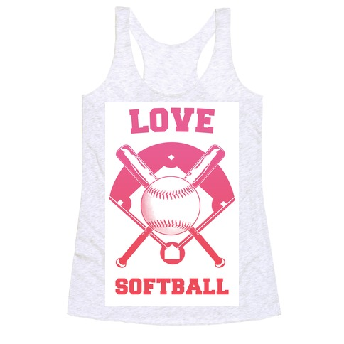 Love Softball Racerback Tank Top