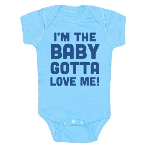 I'm The Baby, Gotta Love Me! Baby Onesy