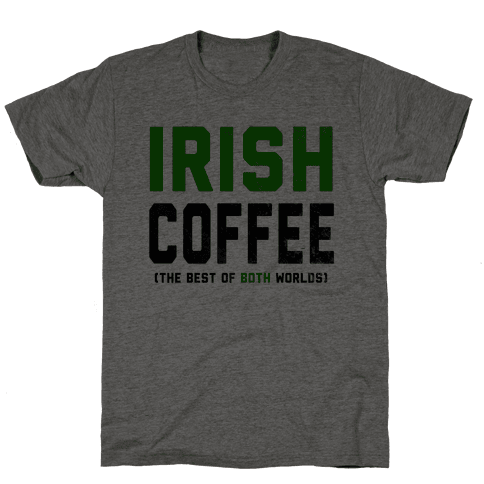 Irish Coffee (The Best of Both Worlds)