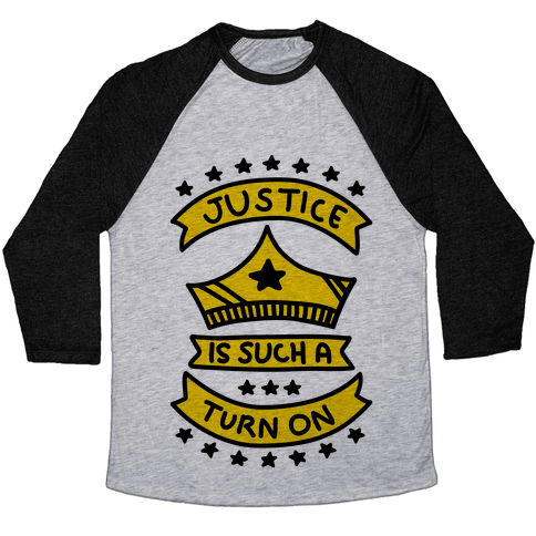 Justice Is Such A Turn On Baseball Tee