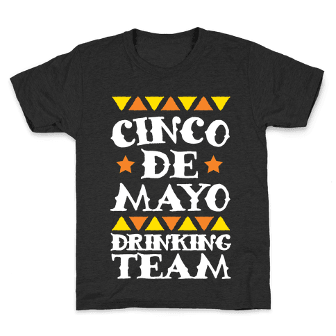 Cinco De Mayo Drinking Team Kids T-Shirt