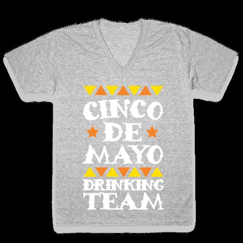 Cinco De Mayo Drinking Team V-Neck Tee Shirt