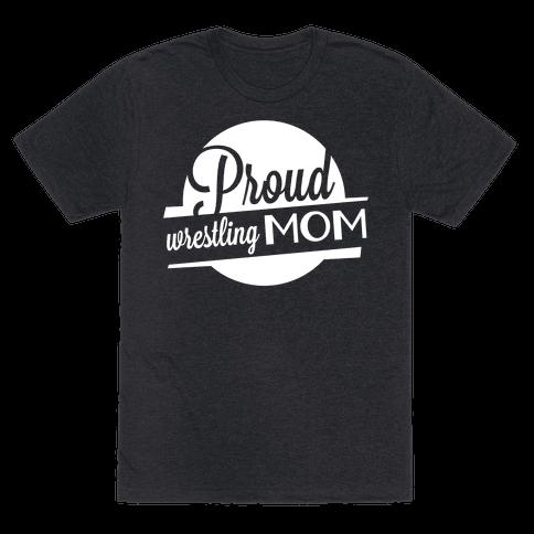 Proud Wrestling Mom