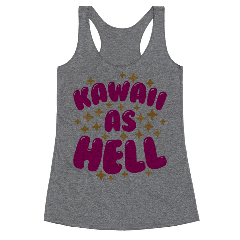 Kawaii As Hell Racerback Tank Top