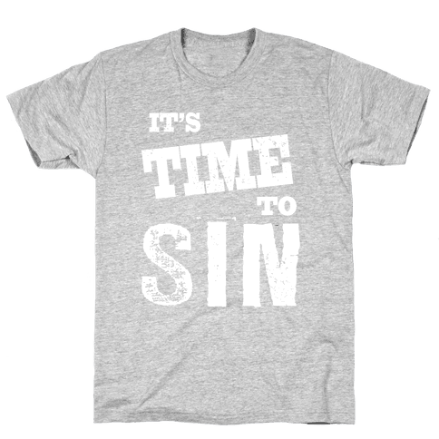 It's Time to Sin (Juniors) Mens T-Shirt