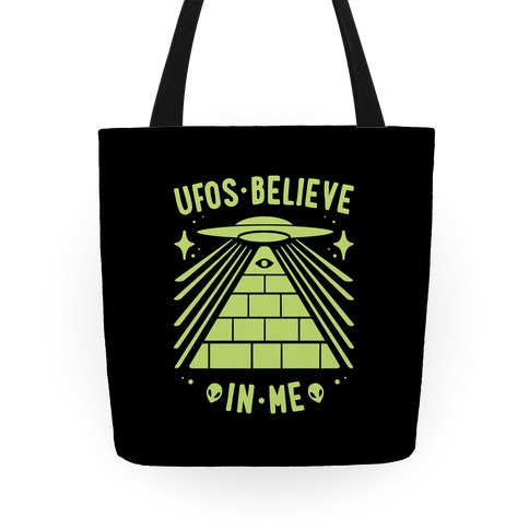 UFOS Believe In Me Tote
