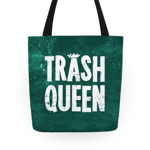 Trash Queen Tote