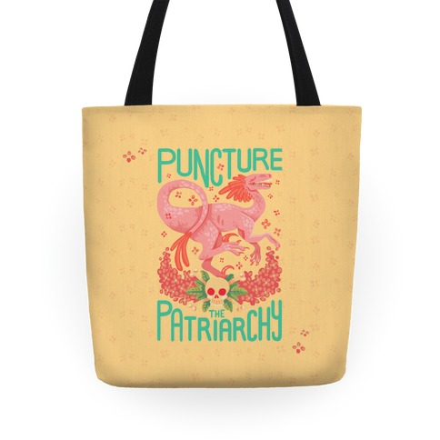 Puncture The Patriarchy Tote