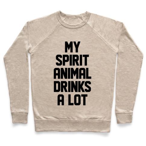 be6d9fb9 My Spirit Animal Drinks A Lot Crewneck Sweatshirt | LookHUMAN