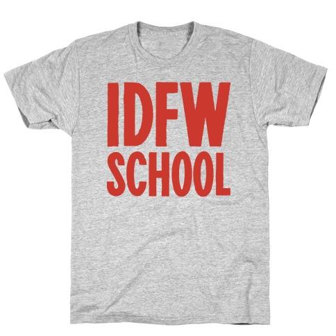IDFW School T-Shirt