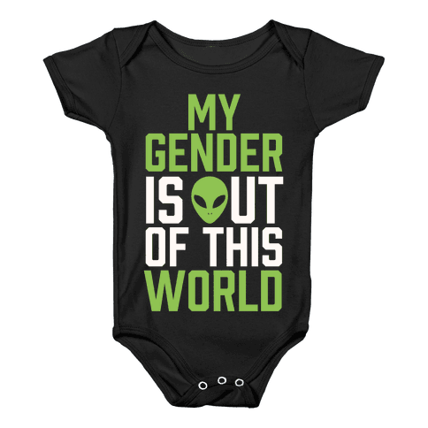 My Gender is Out of This World Baby Onesy