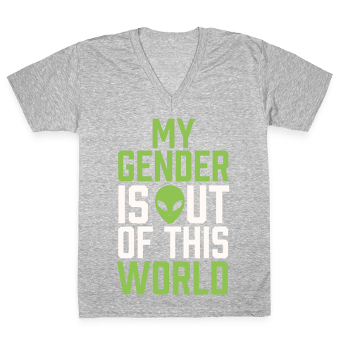 My Gender is Out of This World V-Neck Tee Shirt
