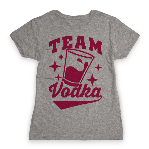 Team Vodka Womens T-Shirt