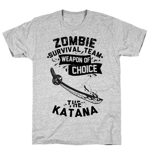 Zombie Survival Team Weapon Of Choice The Katana Mens T-Shirt