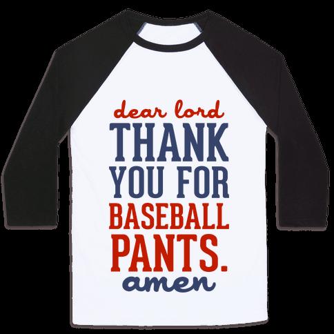 Dear Lord, Thank You for Baseball Pants Baseball Tee