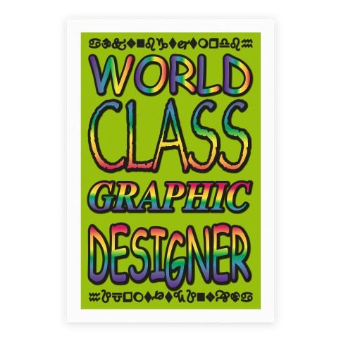 World Class Graphic Designer Poster