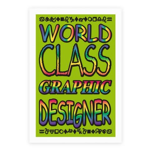 World Class Graphic Designer Poster