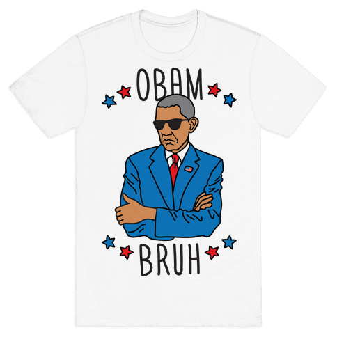 ObamBRUH Mens T-Shirt