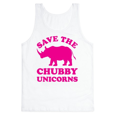Save The Chubby Unicorns Tank Top