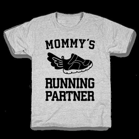 Mommy's Running Partner Kids T-Shirt