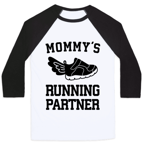 Mommy's Running Partner Baseball Tee