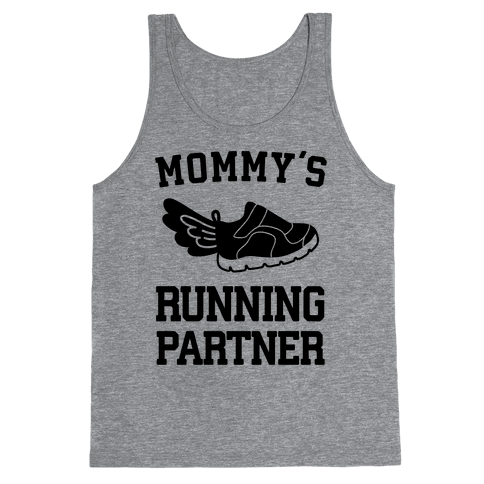 Mommy's Running Partner Tank Top
