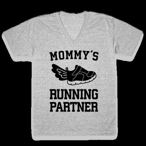 Mommy's Running Partner V-Neck Tee Shirt