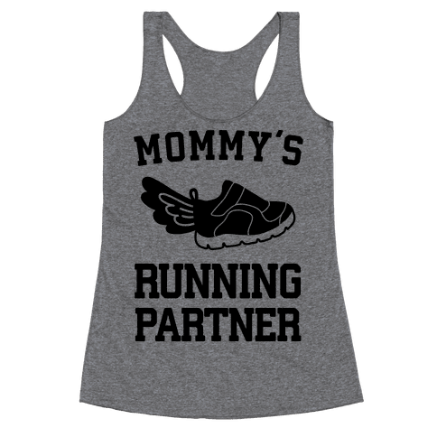 Mommy's Running Partner Racerback Tank Top