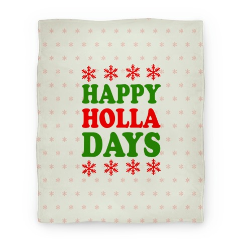 Happy Holla Days Blanket