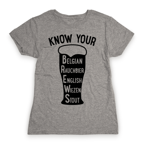 Know Your Brews Womens T-Shirt