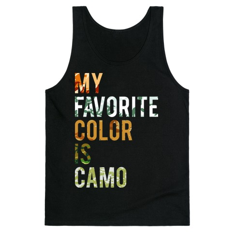 My Favorite Color Is Camo Tank Top