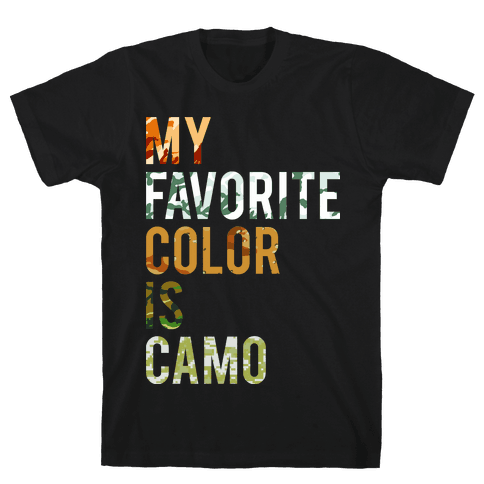 My Favorite Color Is Camo Mens T-Shirt