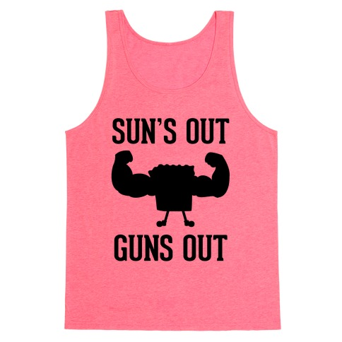 Sun's Out Guns Out Tank Top