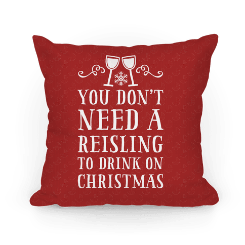 You Don't Need A Reisling To Drink On Christmas