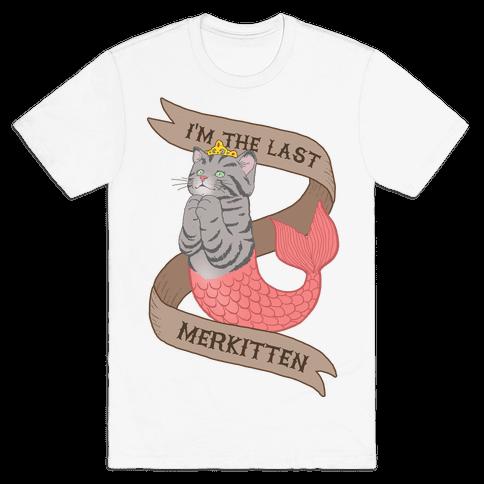 I'm the Last Merkitten Mens T-Shirt
