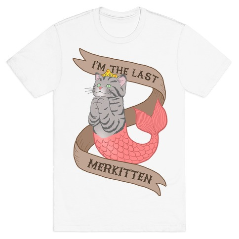 I'm the Last Merkitten Mens T-Shirt