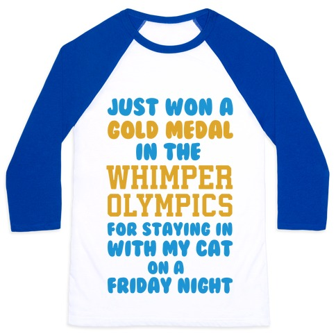 Whimper Olympics Gold Medalist Baseball Tee