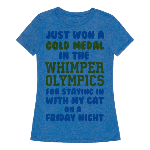 Whimper Olympics Gold Medalist - TShirt - HUMAN