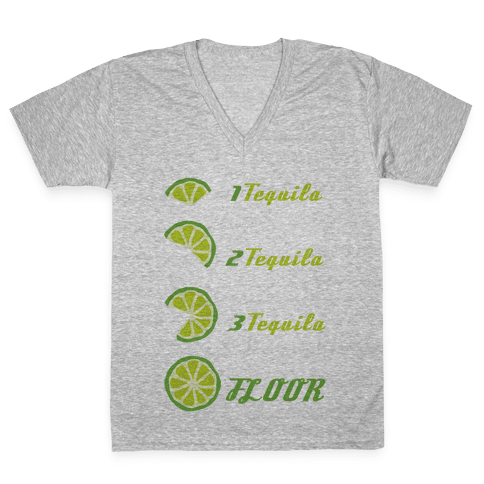 Tequila to FLOOR V-Neck Tee Shirt