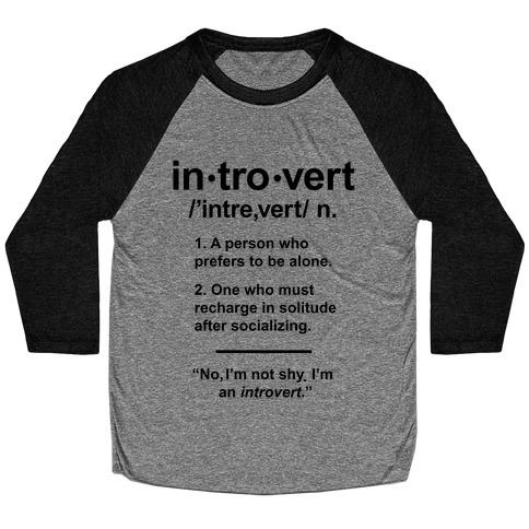 Introvert Definition Baseball Tee