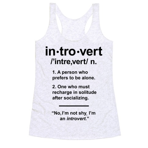 Introvert Definition Racerback Tank Top