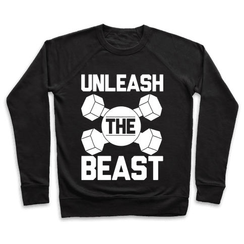 Unleash The Beast Pullover