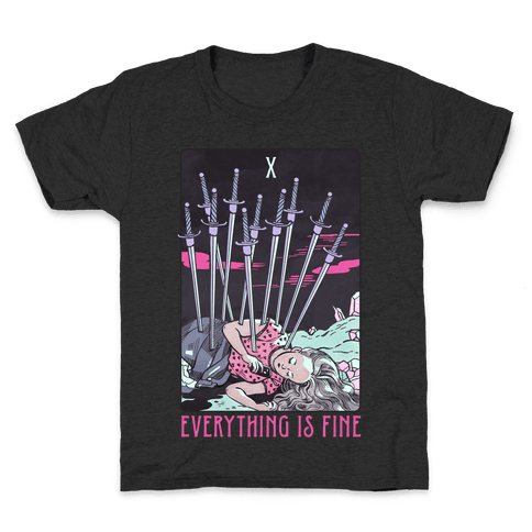 Ten Of Swords (Everything Is Fine) Kids T-Shirt
